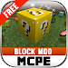 BLOCK MODS FOR MCPE