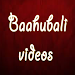 Bahubali Videos