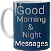 Good Morning & Night Messages