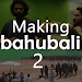 Making Bahubali 2 Movie Video