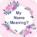My Name Meaning Maker - Stylish Name Maker